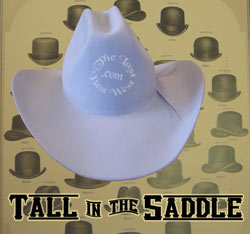 Tall in the Saddle Custom Hat