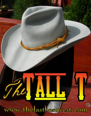 Tall T Custom Cowboy Hat & Tall T Custom Cowboy Hat - The Last Best West