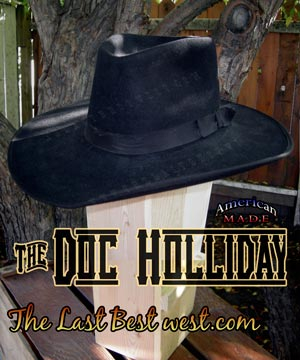 f1111e42f9f Doc Holliday Cowboy Hat - The Last Best West