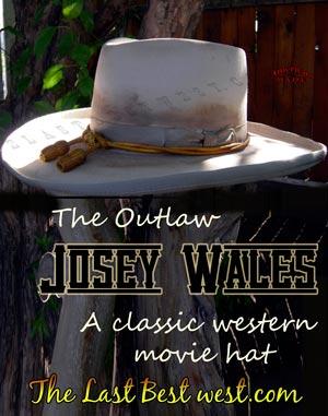 Josey Wales cowboy movie hat