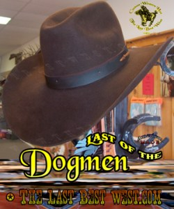 Last of the Dogmen Movie Hat