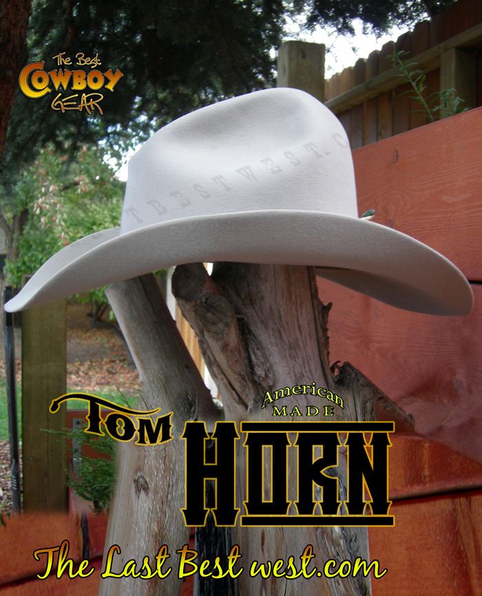 1171eb9782e Tom Horn Cowboy Hat - The Last Best West