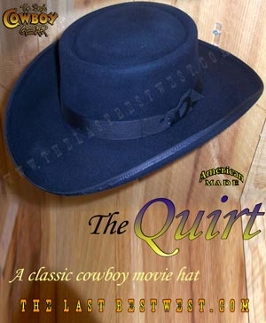 Quirt Western Movie Hat. custom cowboy hats made by hand from the last best  west cd86d46628e6