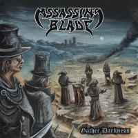 Assassin's Blade - Gather Darkness (2019)