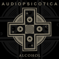 Audiopsicotica - Alcohol (Single) (2019)