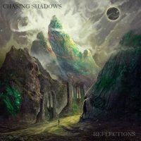 Chasing Shadows - Reflections (2019)