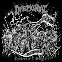 Daemoniac - Dwellers Of Apocalypse (2019)