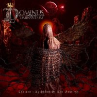 Dominus Dominantium - Chained : Epiphany of the Soulless (2020)