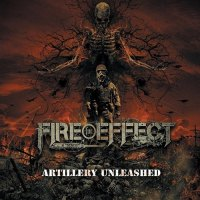 Fire For Effect - Artillery Unleashed (2019)