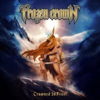 Frozen Crown - Crowned in Frost (Japanese Edition) (2019)