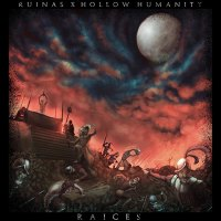 Hollow Humanity / Ruinas - Split (2019)