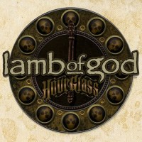 Lamb Of God - Hourglass: The Anthology (2010)