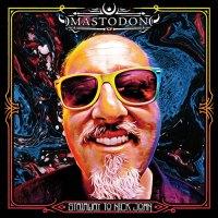 Mastodon - Stairway to Nick John (2019)