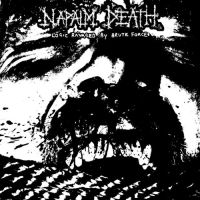 Napalm Death - Logic Ravaged by Brute Force (2020)