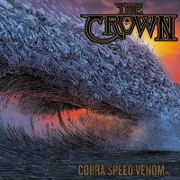 The Crown - Cobra Speed Venom (Limited Edition) (2018)
