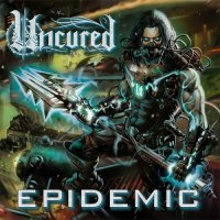 Uncured - Epidemic (2019)