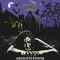 Wraith - Absolute Power (2019)