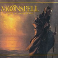 Moonspell - Before the Lights Go Out (2021)