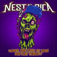 Nestalgica - Mommy, Can I Stay at Home and Play Tonight? (2021)