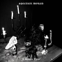Spectral Wound - A Diabolic Thirst (2021)