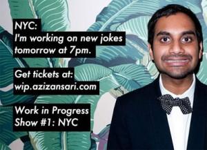 Aziz Ansari - Work in Progress