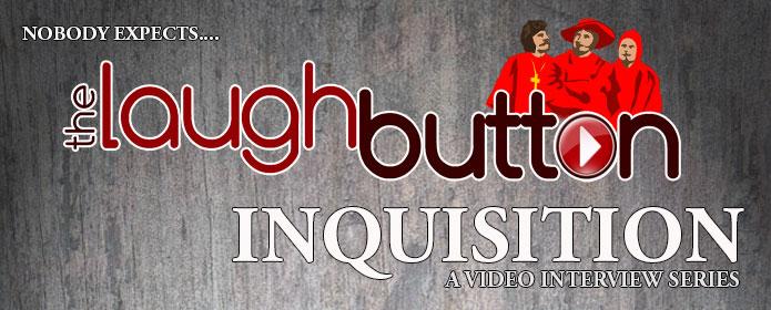 The Laugh Button Inquisition