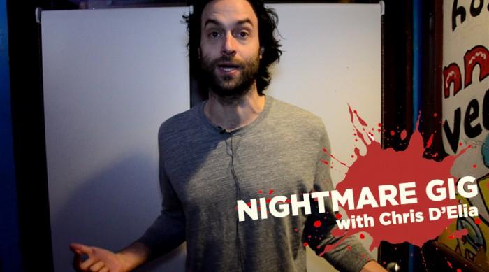 Nightmare Gig - Chris D'Elia