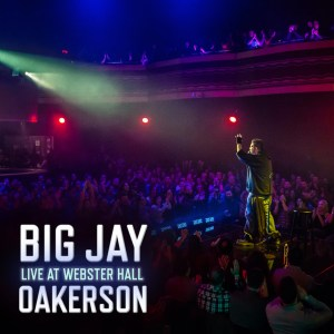 Big Jay Oakerson: Live at Webster Hall