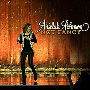 Anjelah Johnson - Not Fancy