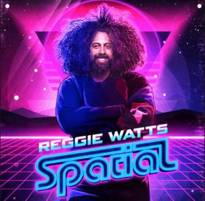 reggie-watts-spatial
