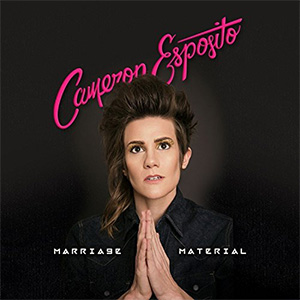 Cameron Esposito - Marriage Material