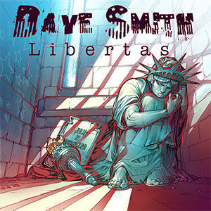 Dave Smith - Libertas