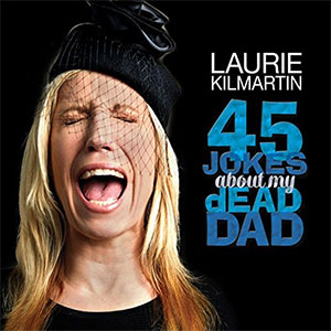 Laurie Kilmartin - 45 Jokes