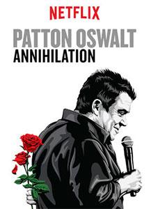 Patton Oswalt - Annihilation