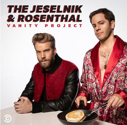 Jeselnik Rosenthal Vanity Project