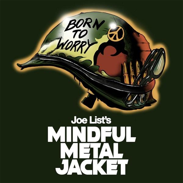 Mindful Metal Jacket