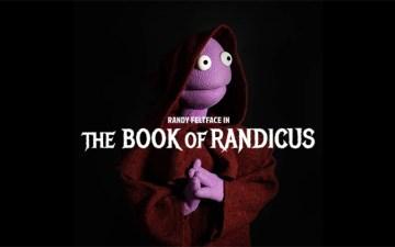 Randy Feltface - The Book of Randicus