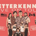 LETTERKENNY is returning to the stage with re-scheduled North American tour
