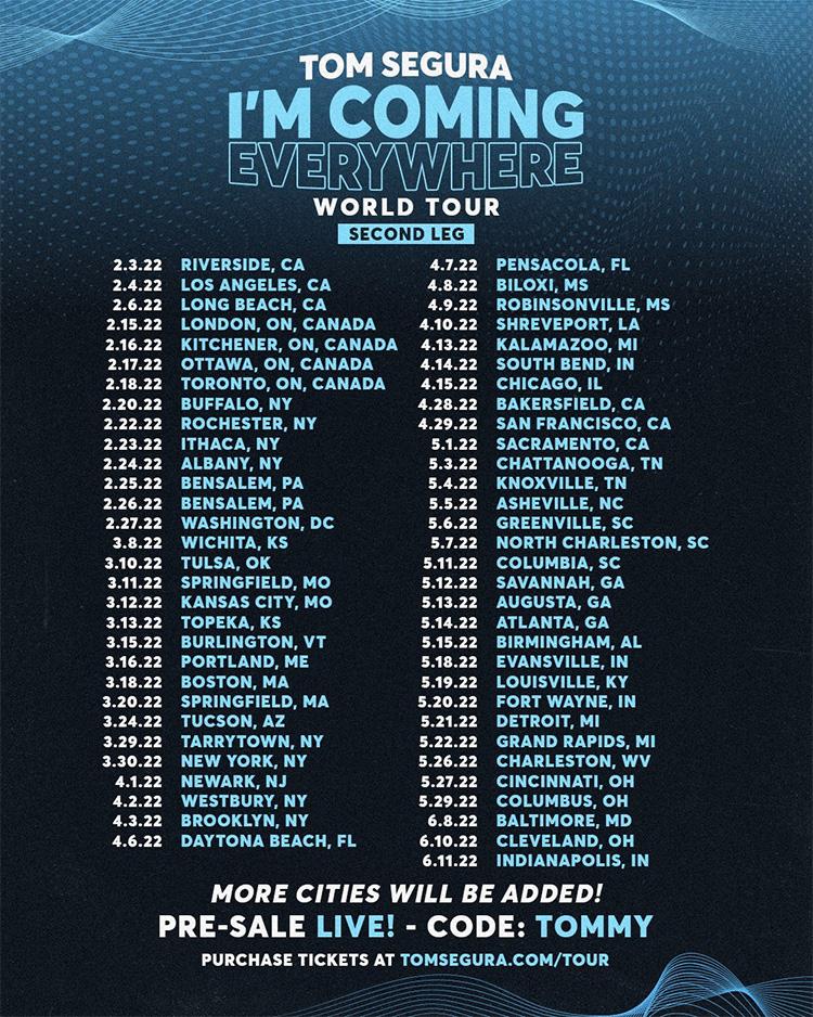 Tom Segura - Coming Everywhere Tour