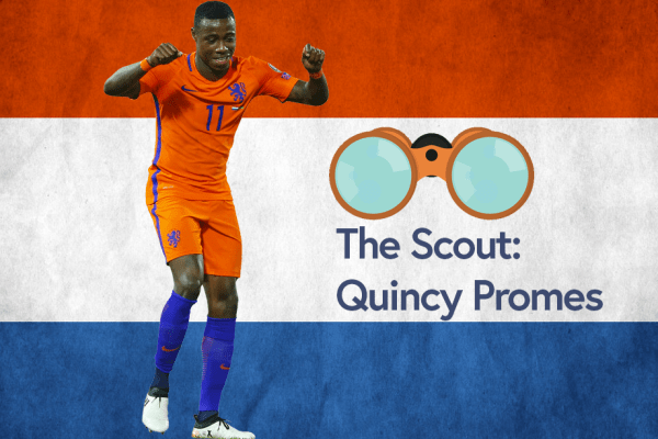 The Scout: Quincy Promes