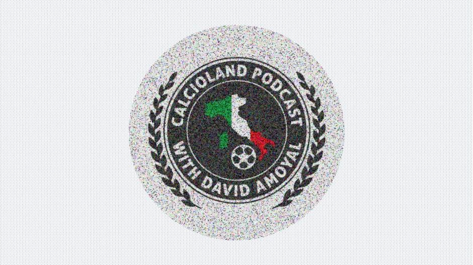 The Calcioland Podcast