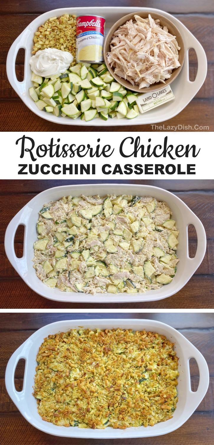 Rotisserie Chicken & Zucchini Casserole (Easy Dinner ...