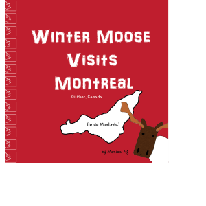 Winter Moose Visits Montreal book cover