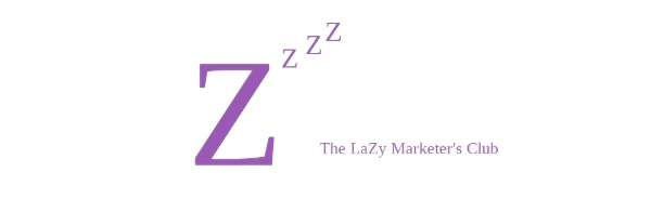 The LaZy Marketer Club