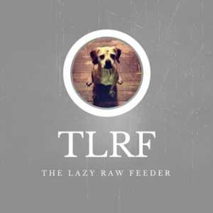 The Lazy Raw Feeder