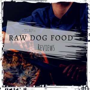 Raw Dog Food Reviews by The Lazy Raw Feeder