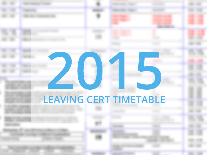 leaving cert 2015 timetable