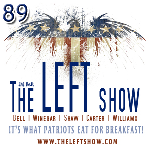 #89 – The LEFT Show – Insert Title Here