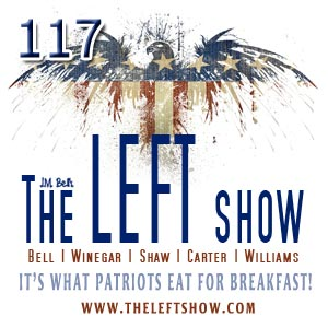 #117 – The LEFT Show – Return of the Boz