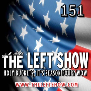151 The LEFT Show – Bubblegum and Nazis